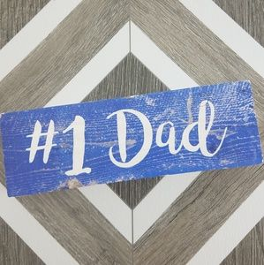 NWOT #1 Dad Decorative Sign